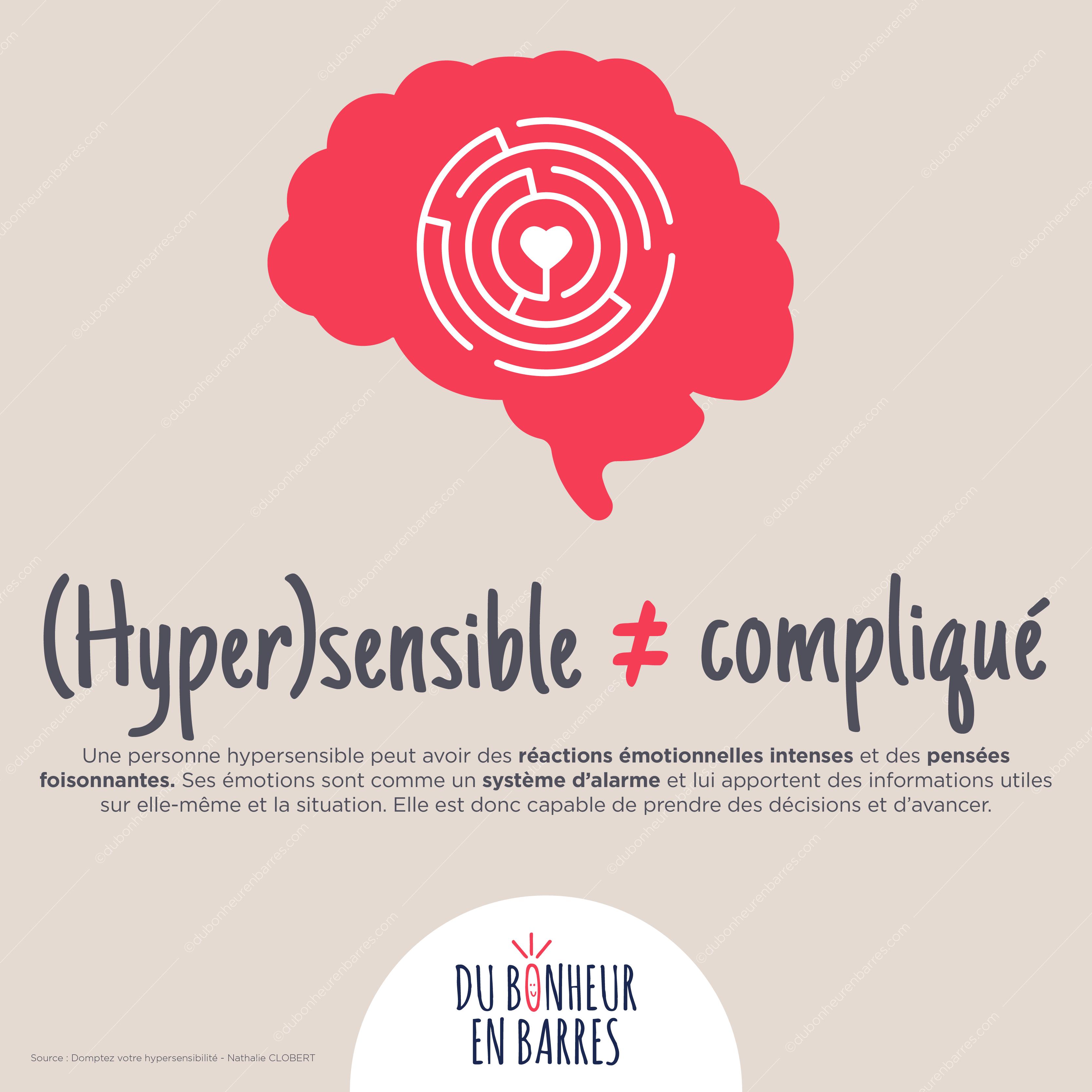 Hypersensible ne veut pas dire compliqué