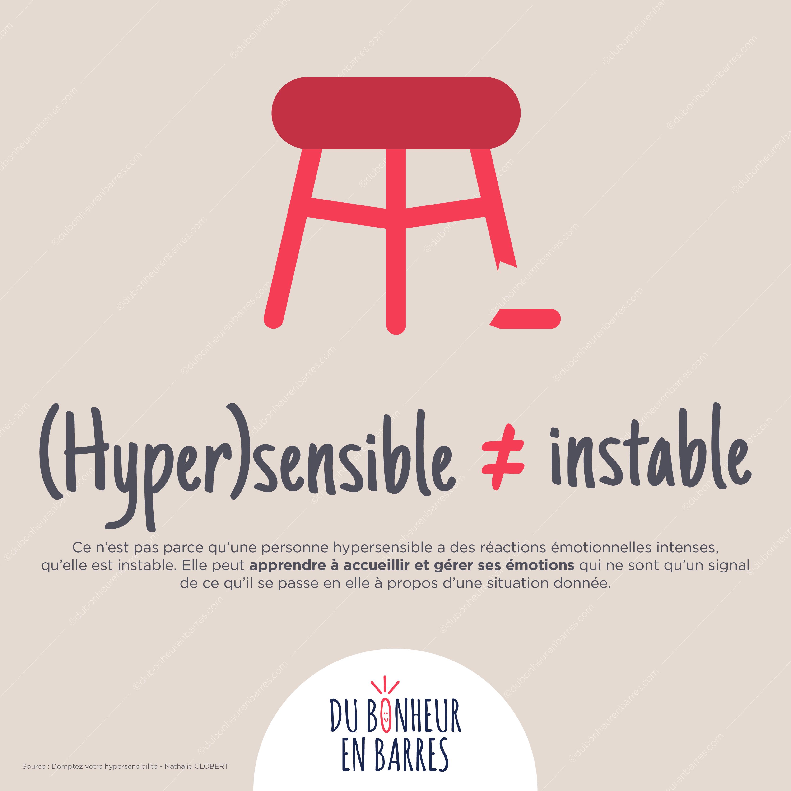 Hypersensible ne veut pas dire instable