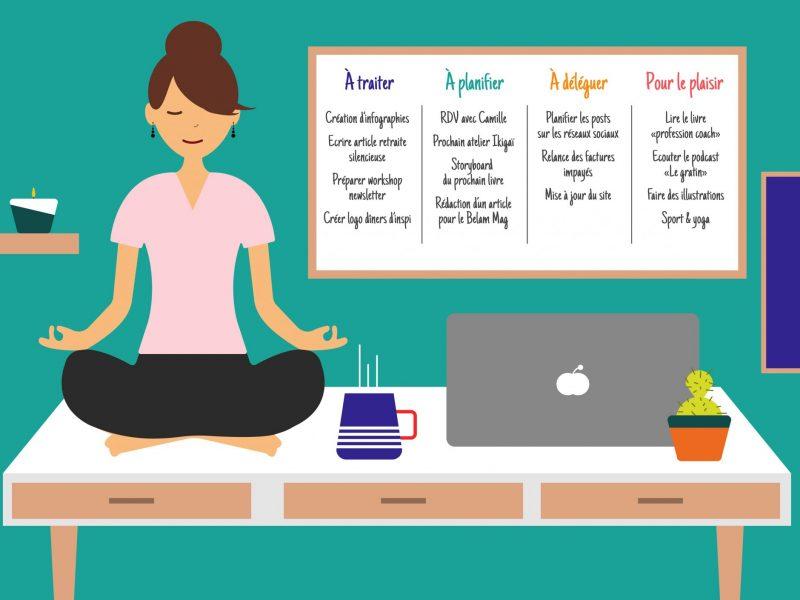 Entrepreneur zen et organisé
